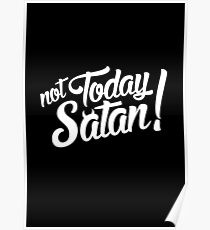 Not Today Satan! Poster