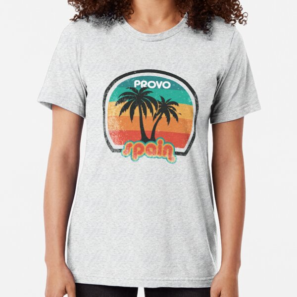 Provo, Spain - The place good enough for Fletch Tri-blend T-Shirt