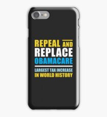 Repeal And Replace Obamacare iPhone Case/Skin