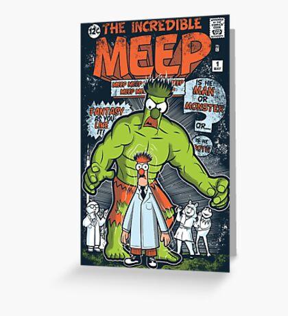 Incredible Meep Greeting Card