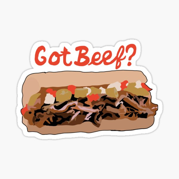 Got Beef? Italian Beef Sticker