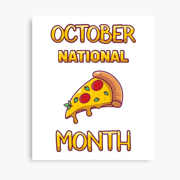 October National Pizza month Canvas Print