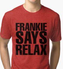 Frankie Says Relax Tri-blend T-Shirt