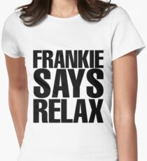 Frankie Says Relax Women's Fitted T-Shirt