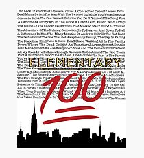 #Elementary100  Photographic Print