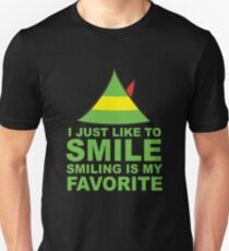 I JUST LIKE TO SMILE SMILING IS MY FAVORITE Unisex T-Shirt