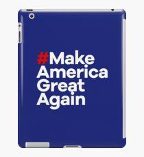 # Make America Great Again iPad Case/Skin