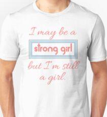 Still a Girl Unisex T-Shirt