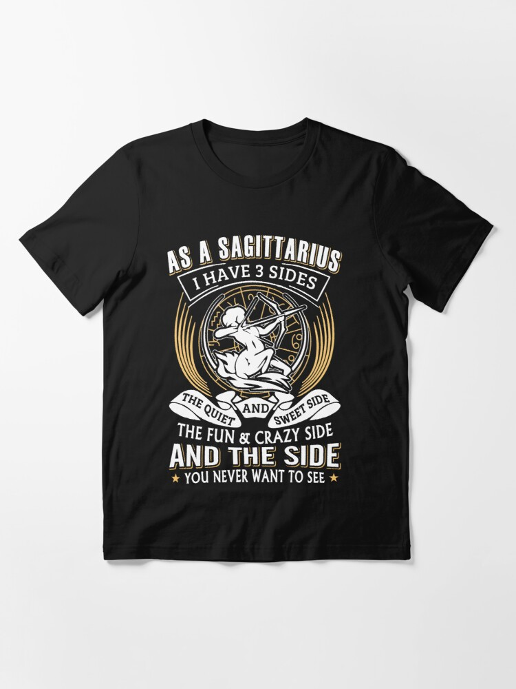 Alternate view of As A Sagittarius I Have 3 Sides Essential T-Shirt