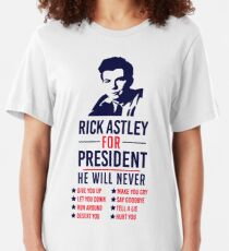 Rick Astley For President Slim Fit T-Shirt