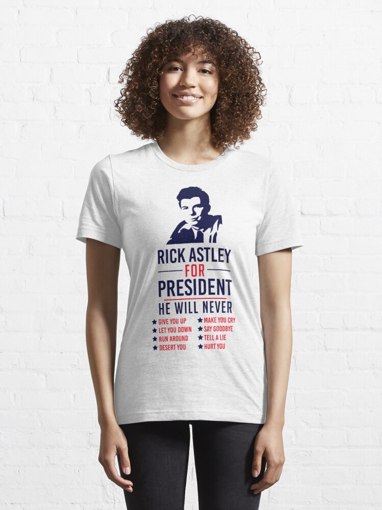 Alternate view of Rick Astley For President Essential T-Shirt