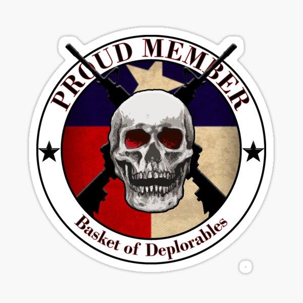 Proud Member Basket of Deplorables- Texas Sticker