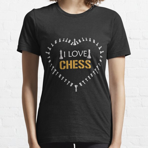 I love Chess, Chess vibes, cute gift for chess lovers Essential T-Shirt