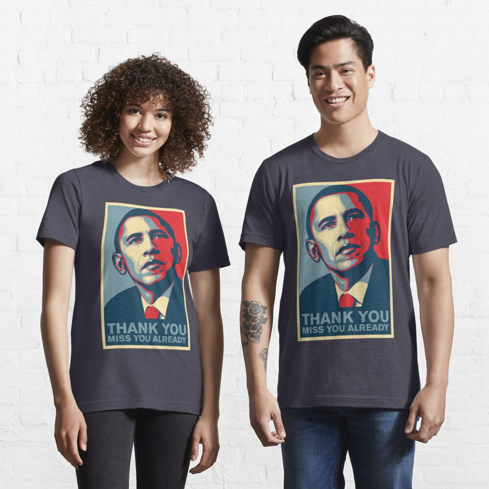 Obama - Thank You, Miss You Already Essential T-Shirt