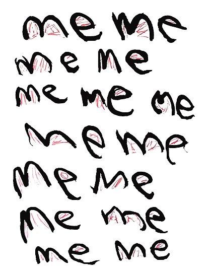 MeMeMe...Me by John Douglas