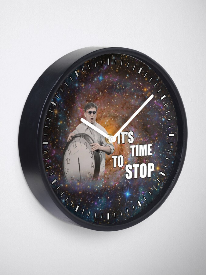 Alternate view of It's Time to Stop! Clock