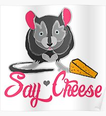 Say Cheese Mouse Poster