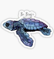 Be Brave Baby Sea Turtle Sticker