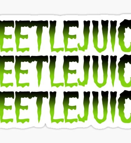 Beetlejuice! Beetlejuice! Beetlejuice! Green Sticker