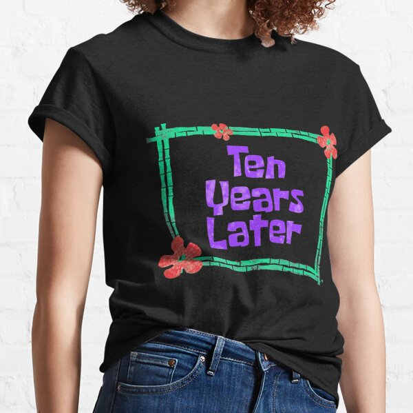 Ten Years Later 10 Year Old Birthday Party Classic T-Shirt