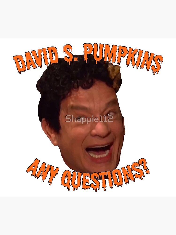 David S. Pumpkins - Any Questions? by Shappie112