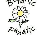 Botanic Fanatic by evisionarts