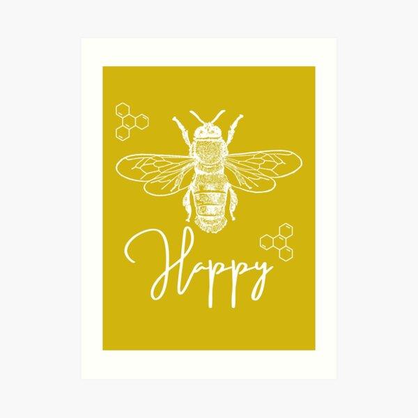 Bee Happy (white) Art Print