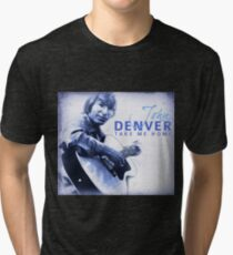 John Denver - Take Me Home Tri-blend T-Shirt