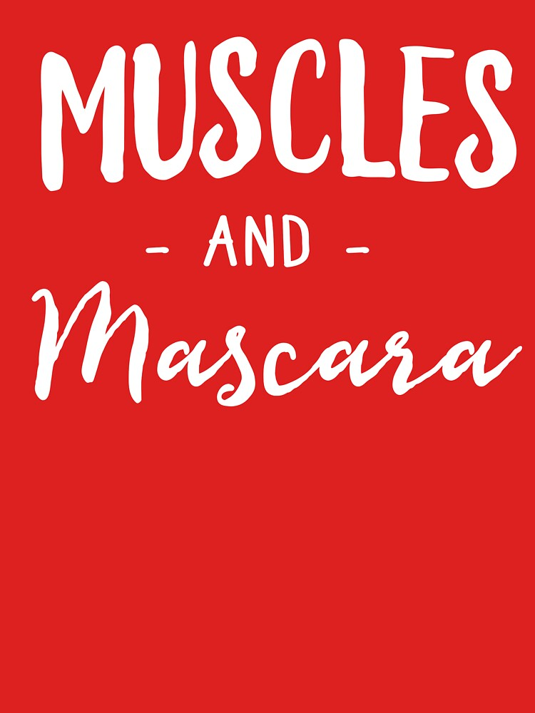 Muscles and Mascara by workout