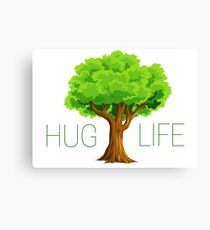 hug life tree hippie hippies inspirational natural green nature spiritual relaxning vegetarian vege t shirts Canvas Print