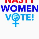 Nasty Women VOTE! by Thelittlelord