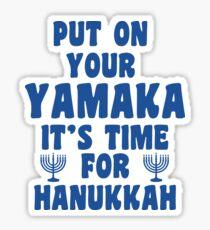 Put On Your Yamaka Sticker