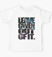 """Leave Gwen Out of It."" Kids Tee"