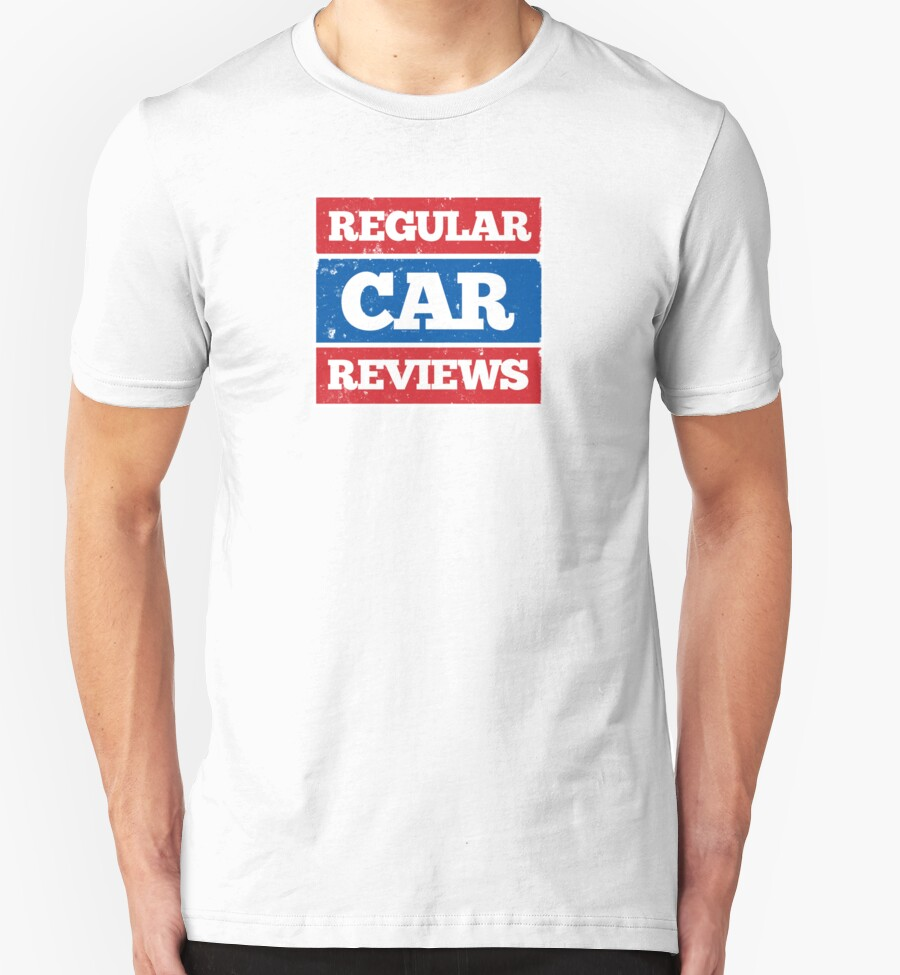 Regular car reviews logo white t shirts hoodies by for Redbubble t shirts review
