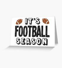 It's football season - 2 Greeting Card