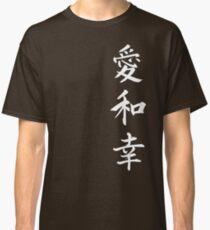 Love Peace Happiness Kanji (White Writing) Classic T-Shirt