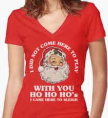 I Came To Sleigh Women's Fitted V-Neck T-Shirt