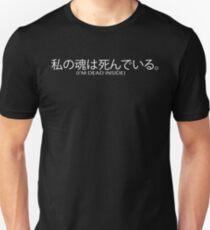 """""""I'm dead inside"""" White lettering Japanese print T-Shirt"""