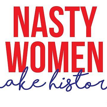 Böse Frauen machen Geschichte von kjanedesigns