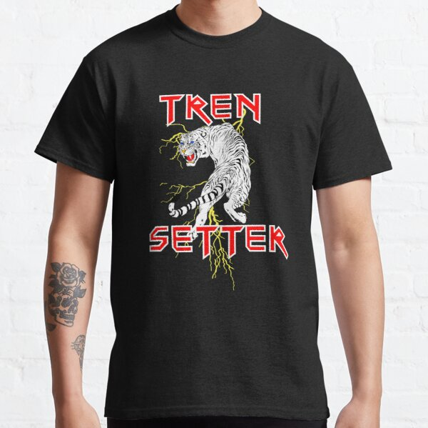 tren setter  Classic T-Shirt