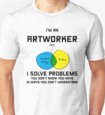 I'm An Artworker Unisex T-Shirt