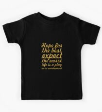 """Hope for the best...""""Mel Brooks"""" Life Inspirational Quote Kids Tee"""