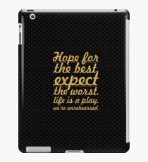 """Hope for the best...""""Mel Brooks"""" Life Inspirational Quote iPad Case/Skin"""