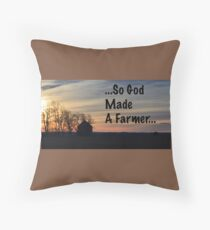 So God Made A Farmer Throw Pillow