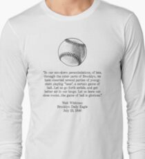 Walt Whitman - Baseball Quote (Black) Long Sleeve T-Shirt