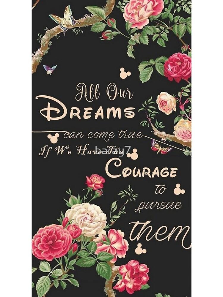 Alle unsere Träume können wahr werden Mickey Zitat des Tages von baray7