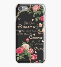 All Our Dreams Can Come True Mickey Quote Of the Day  iPhone Case/Skin