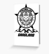 ROGUE GANGLAND Greeting Card