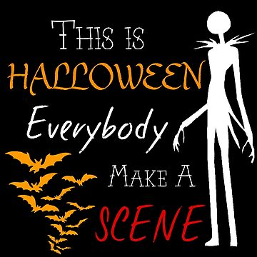 This is Halloween Everybody Make a Scene (White Version) by EllsG