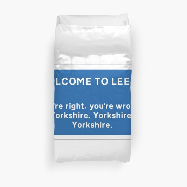 Welcome To Leeds Sign Duvet Cover